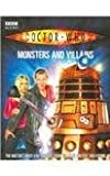 Doctor Who: Monsters And Villains (Doctor Who (BBC Paperback)) (0563486325) by Richards, Justin