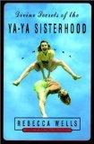 The Divine Secrets of The Ya-Ya Sisterhood