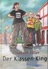 Der Klassen-King -
