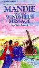 Mandie and the Windmill's Message (Mandie, Book 20), Leppard, Lois Gladys