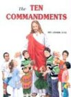 The Ten Commandments (0899422225) by Lawrence G. Lovasik