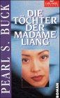 Die Töchter der Madame Liang