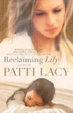 img - for Reclaiming Lily by Lacy, Patti [Paperback] book / textbook / text book