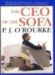 The Ceo of the Sofa (0330491423) by O'Rourke, P. J.
