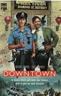 Downtown [VHS]