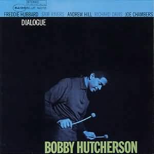 Bobby Hutcherson - 癮 - 时光忽快忽慢,我们边笑边哭!
