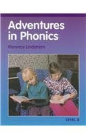 Adventures In Phonics Level B (Christian Liberty Press Phonics compare prices)