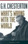 What's Wrong with the World (0898704898) by G. K. Chesterton
