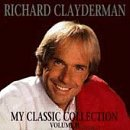 Richard Clayderman - The My Classic Collection - Zortam Music