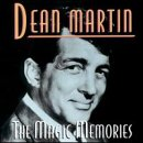DEAN MARTIN - The Magic Memories - Zortam Music