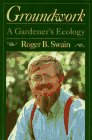 img - for Groundwork: A Gardener's Ecology book / textbook / text book