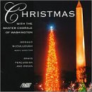 Christmas with the Master Chorale of Washington, Donald McCullough. Gothic Records CD353 (1999)