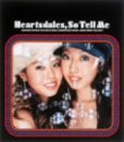 Heartsdales「So Tell Me」