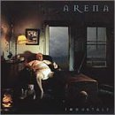 Immortal by Arena (2000-05-23)