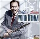 echange, troc Woody Herman - Blue Flame