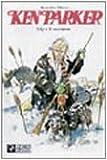 echange, troc Ivo Milazzo Giancarlo Berardi - Lily e il cacciatore. Ken Parker