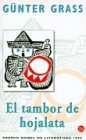 El tambor de hojalata (Spanish Edition) (8495501368) by Günter Grass
