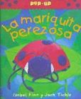 La Mariquita Perezosa (Spanish Edition)