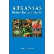 Arkansas Butterflies And Moths by Lori A. Spencer, Robert Michael Pyle, and Don R. Simons