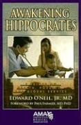 Awakening Hippocrates: A Primer on Health, Poverty, And...