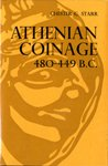 Athenian Coinage, 480-449 B.C. (0198142854) by Starr, Chester G.