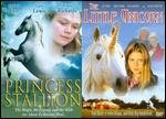 The Princess Stallion/The Little Unicorn