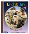 Licht an - Tiere im Zoo - Claude Delafosse, Sabine Krawczyk