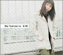 AiM「My Tomorrow」