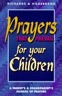 Prayers That Prevail for Your Children (0932081398) by Richards, Cliff