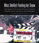 Miss Smilla's Feeling for Snow: The Making of a Film (1860463711) by Trolle, Karin