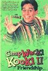 Camp Wacki Kooki II: Friendship
