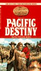 Pacific Destiny (The Holts: An American Dynasty, Vol. 8) (0553561499) by Ross, Dana Fuller