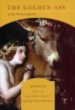 The Golden Ass, Or, The Metamorphoses (0760755981) by Apuleius