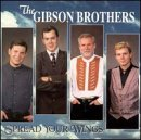 Gibson Brothers Spread Your Wings