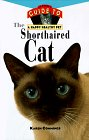 The Shorthaired Cat: An Owner's Guide to a Happy Healthy Pet, Karen Commings