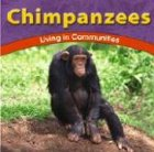 img - for Chimpanzees: Living in Communities (Wild World of Animals) book / textbook / text book