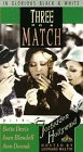 Three on a Match [VHS]