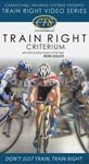 Carmichael Training Systems CTS Train Right Criterium DVD – 2198