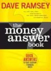 The Money Answer Book: Quick Answers to Everyday Financial Questions (0849996198) by Ramsey, Dave