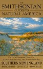 The Smithsonian Guides to Natural America: Southern New England: Massachusetts, Connecticut, Rhode Island (0679764755) by Robert Finch