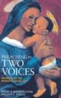 Preaching in Two Voices: Sermons on the Women in Jesus Life