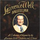 Hallelujah by Lawrence Welk