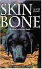 Skin and Bone (H fantasy)