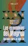 img - for Las economias del Magreb / the Economies of the Maghreb: Opciones Para El Siglo Xxi (Economia Xxi) (Spanish Edition) book / textbook / text book