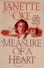 The Measure of a Heart (Women of the West), JANETTE OKE