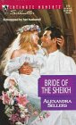 Bride Of The Sheikh (Silhouette Intimate Moments, No 771), Alexandra Sellers