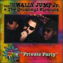 echange, troc Wally Jr Jump, Criminal - Best Of: Private Party