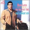 Mario Lanza - Double Feature, Vol. 1: For The First Time / That Midnight Kiss - Zortam Music
