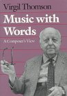 Music with Words: A Composer`s View