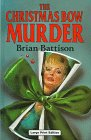 The Christmas Bow Murder (U) (Ulverscroft Large Print Series), Battison, Brian